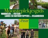 Mooisteplekjesgids : wandelen en fietsen langs 50 natuurtoppers in Vlaanderen