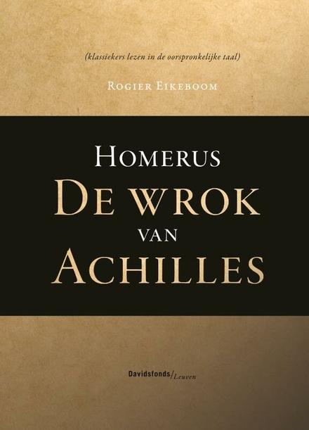 Ilias. Boek 1, De wrok van Achilles