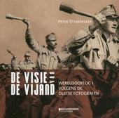 De visie van de vijand : Wereldoorlog I volgens Duitse fotografen