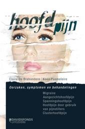 Hoofdpijn : oorzaken, symptomen en behandelingen
