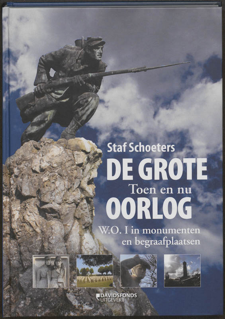 De grote oorlog, toen en nu : W.O. I in monumenten en begraafplaatsen
