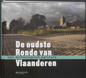 De oudste Ronde van Vlaanderen : een archeologisch parcours
