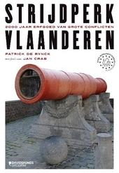 Strijdperk Vlaanderen : 2000 jaar erfgoed van grote conflicten