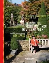 De mooiste kruidentuinen in Vlaanderen : ontdek ze samen met Winiefred