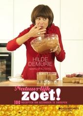 Natuurlijk zoet! : 100 recepten om gezond(er) te snoepen