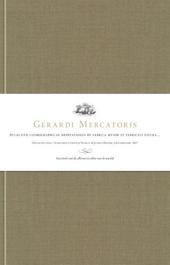 Gerardi Mercatoris Atlas sive cosmographicae meditationes de fabrica mundi et fabricati figura