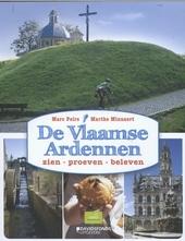 De Vlaamse Ardennen : zien, proeven, beleven