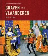 De graven van Vlaanderen 861-1384