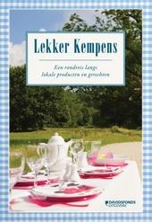Lekker Kempens : een rondreis langs lokale producten en gerechten