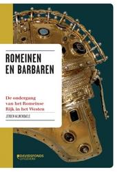 Romeinen en barbaren : de ondergang van het Romeinse Rijk in het Westen