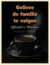 Gelieve de familie te volgen : koffietafels in Vlaanderen