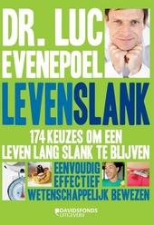 Levenslank : 174 keuzes om een leven lang slank te blijven : eenvoudig effectief wetenschappelijk bewezen