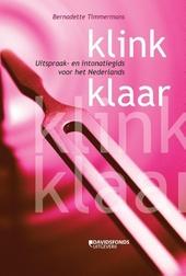 Klink klaar : uitspraak- en intonatiegids voor het Nederlands