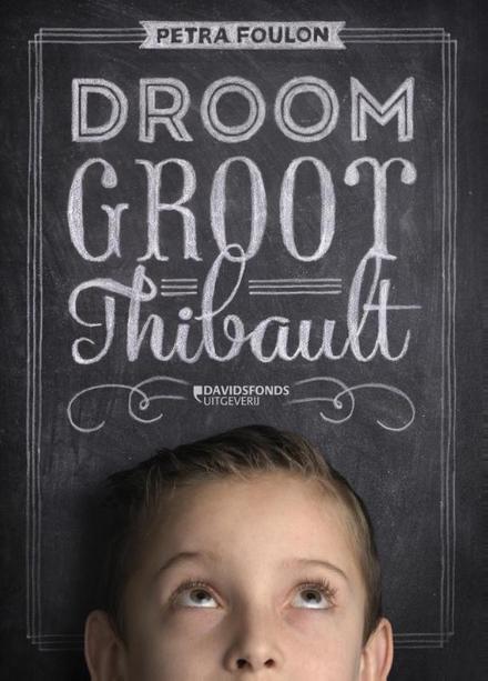 Droom groot Thibault