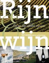 Rijn & wijn : langs romantische burchten en beroemde wijnbergen
