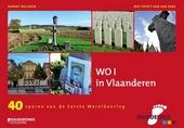 De eerste Wereldoorlog in Vlaanderen : 40 sporen van de Eerste wereldoorlog