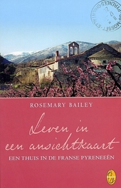 Leven in een ansichtkaart : een thuis in de Franse Pyreneeën