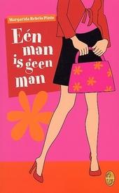 Eén man is geen man