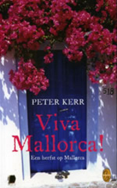 Viva Mallorca ! : een herfst op Mallorca