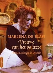 Vrouwe van het palazzo : wonen en koken in Umbrië