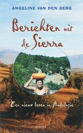 Berichten uit de Sierra : een nieuw leven in Andalusië
