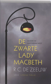 De zwarte Lady Macbeth : moord in Amsterdam-West