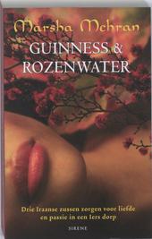 Guinness & rozenwater : drie Iraanse zussen zorgen voor liefde en passie in een Iers dorp