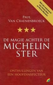 De magie achter de Michelin ster : onthullingen van een hoofdinspecteur