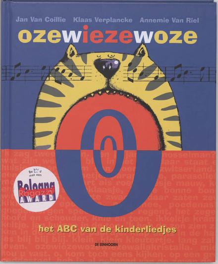 Ozewiezewoze : het ABC van de kinderliedjes
