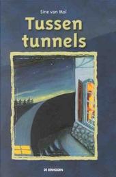 Tussen tunnels