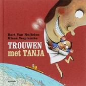 Trouwen met Tanja