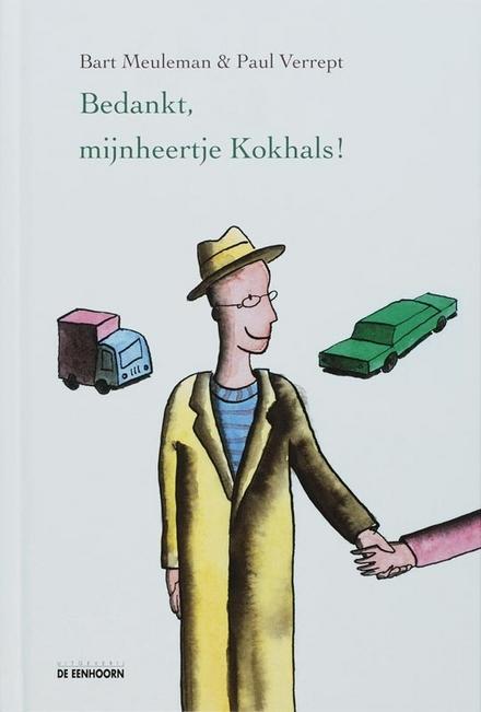 Bedankt, mijnheertje Kokhals!