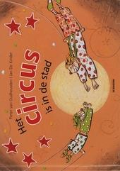 Het circus is in de stad