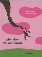 Piet Stoer wil een draak