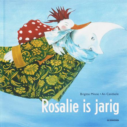 Rosalie is jarig