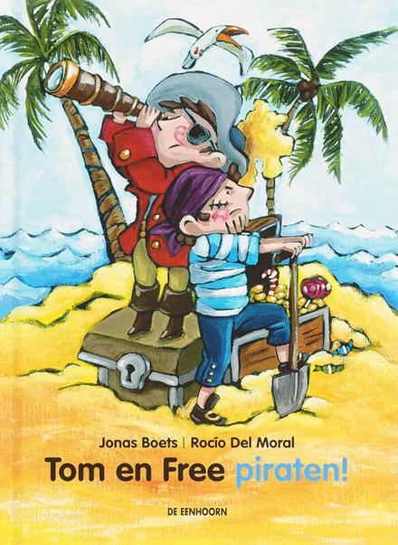 Tom en Free : piraten!