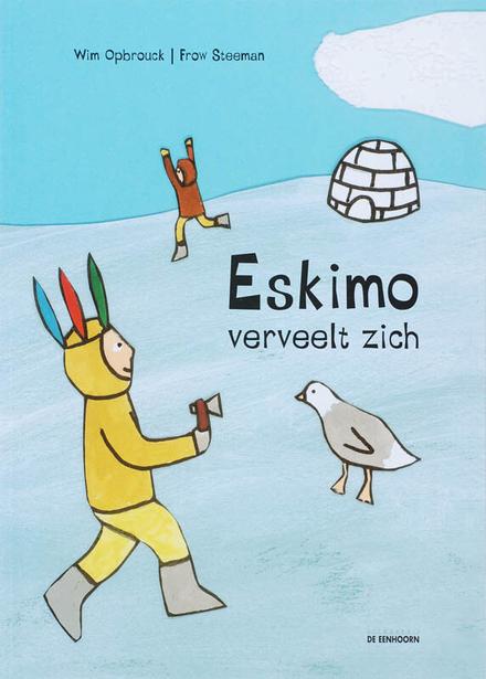 Eskimo verveelt zich