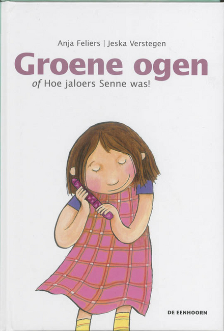 Groene ogen, of Hoe jaloers Senne was!
