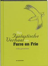 Het fantastische verhaal van Ferre en Frie