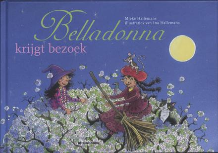 Belladonna krijgt bezoek