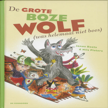 De grote boze wolf (was helemaal niet boos)