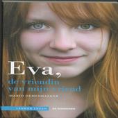 Eva, de vriendin van mijn vriend