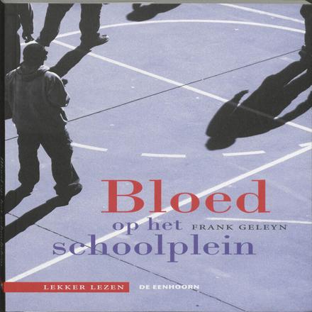 Bloed op het schoolplein