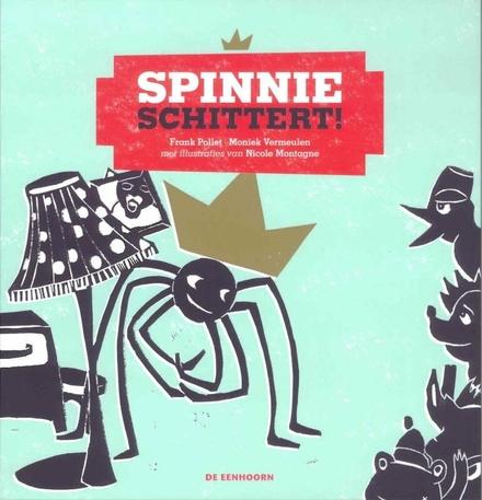 Spinnie schittert!