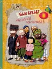 Mijn straat : een wereld van verschil