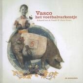 Vasco het voetbalvarkentje