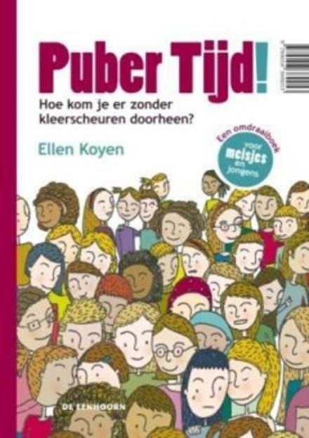 Puber tijd! : een omdraaiboek voor jongens en meisjes