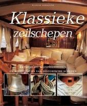 Klassieke zeilschepen : interieurs, bijzonderheden en restauraties van historische schepen