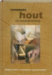 Handboek hout en houtbewerking : meubels maken, timmerwerk, gereedschap