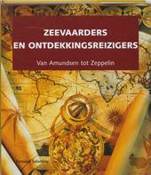 Zeevaarders en ontdekkingsreizigers van Amundsen tot Zeppelin